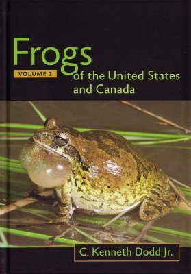 Frogs of the United States and Canada (2-Volume Set)