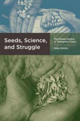 Seeds, Science, and Struggle