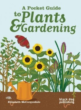 A Pocket Guide to Plants and Gardening