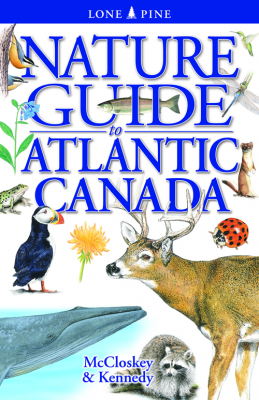 Nature Guide to Atlantic Canada