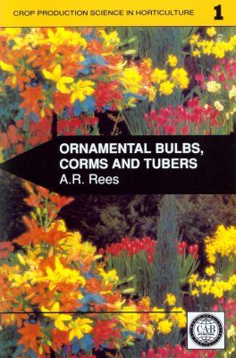 Ornamental Bulbs, Corms and Tubers