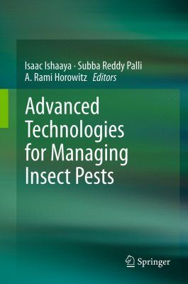 Advanced Technologies for Managing Insect Pests