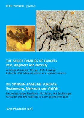 The Spider Families of Europe / Die Spinnen-Familien Europas