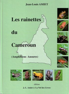 Les Rainettes du Cameroun (Amphibiens Anoures) [The Hylid Frogs of Cameroon]