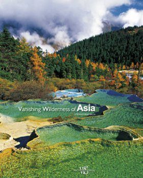 Vanishing Wilderness of Asia
