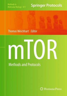 mTOR: Methods and Protocols
