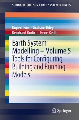 Earth System Modelling, Volume 5