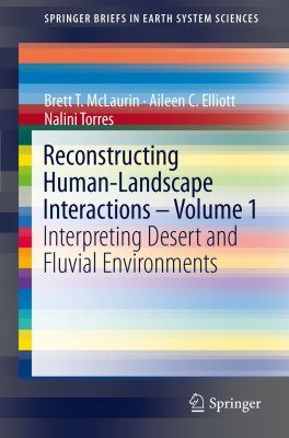 Reconstructing Human-Landscape Interactions, Volume 1