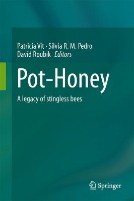 Pot-Honey: A Legacy of Stingless Bees