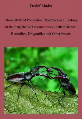 Moon-Related Population Dynamics and Ecology of the Stag Beetle Lucanus cervus, Other Beetles, Butterflies, Dragonflies and Other Insects