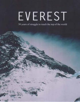 Everest: Fifty Years of Conquest
