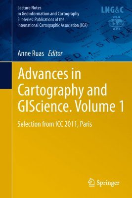 Advances in Cartography and GIScience, Volume 1