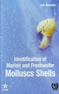 Identification of Marine and Freshwater Molluscs Shells [of India]
