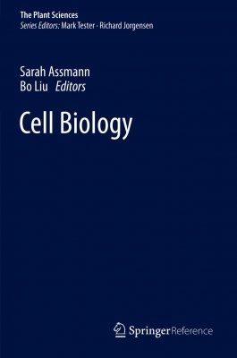 The Plant Sciences, Volume 4: Cell Biology
