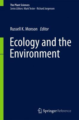 The Plant Sciences, Volume 8: Ecology and the Environment