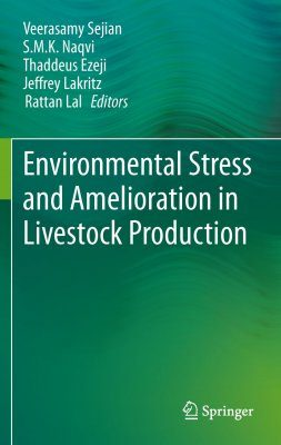 Environmental Stress and Amelioration in Livestock Production