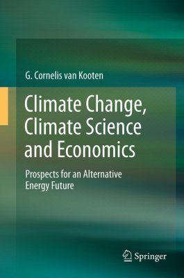 Climate Change, Climate Science and Economics