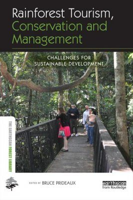 Rainforest Tourism, Conservation and Management