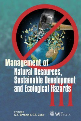 Management of Natural Resources, Sustainable Development and Ecological Hazards III