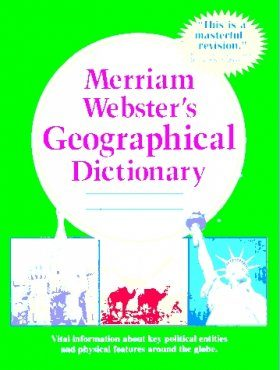 Merriam Webster's Geographical Dictionary