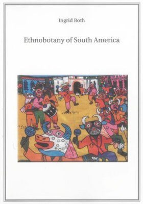 Ethnobotany of South America