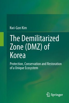 The DMZ of Korea - A Unique Ecosystem
