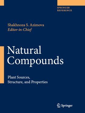 Natural Compounds: Plant Sources, Structure and Properties (6-Volume Set)