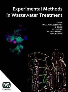Experimental Methods in Wastewater Treatment