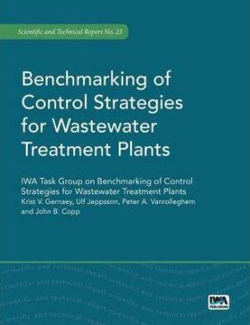 Benchmarking of Control Strategies for Wastewater Treatment Plants
