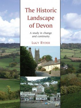 The Historic Landscape of Devon