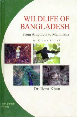Wildlife of Bangladesh: A Checklist