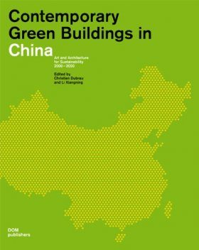 Contemporary Green Buildings in China