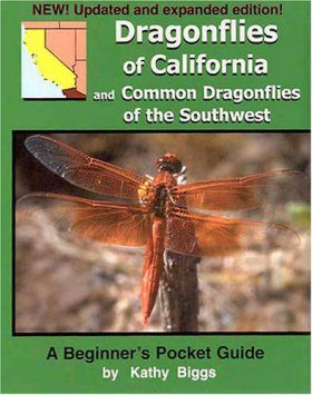 Dragonflies of California and Common Dragonflies of the Southwest