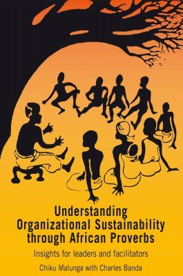 Understanding Organizational Sustainability Through African Proverbs