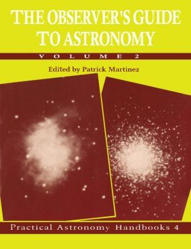 The Observer's Guide to Astronomy, Volume 2