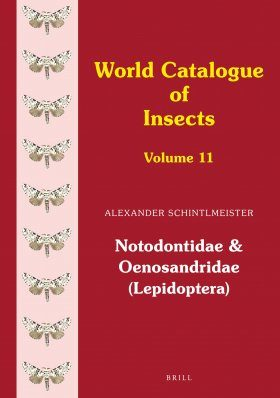 World Catalogue of Insects, Volume 11: Notodontidae and Oenosandridae (Lepidoptera)