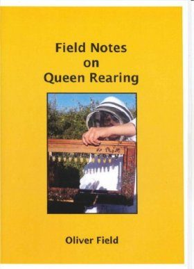 Field Notes on Queen Rearing