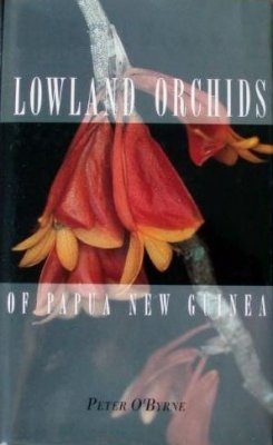 Lowland Orchids Of Papua New Guinea