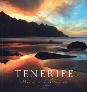 Tenerife: Magic in the Atlantic / Magie dans l'Atlantique / Magie im Atlantik / Magia en el Atlántico