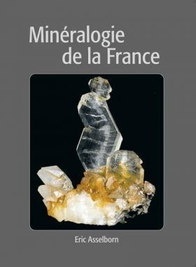 Minéralogie de la France [Mineralogy of France]