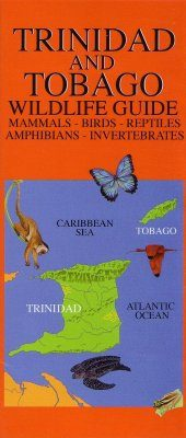 Trinidad and Tobago: Wildlife Guide