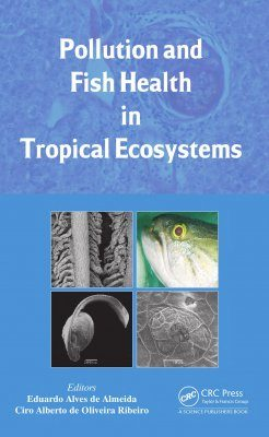 Pollution and Fish Health in Tropical Ecosystems