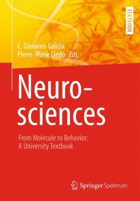 Neurosciences - From Molecule to Behavior