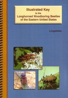 Illustrated Key to the Longhorned Woodboring Beetles of the Eastern United States