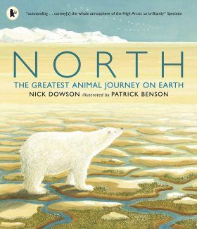 North: The Greatest Animal Journey on Earth