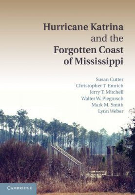 Hurricane Katrina and the Forgotten Coast of Mississippi