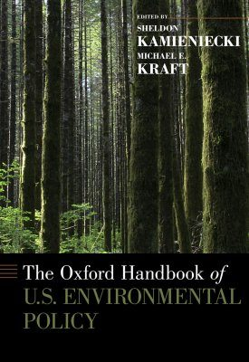 The Oxford Handbook of U.S. Environmental Policy
