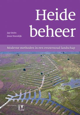 Heidebeheer: Moderne Methoden in een Eeuwenoud Landschap [Heath Management: Modern Methods in an Ancient Landscape]
