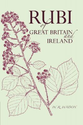 Handbook of the Rubi of Great Britain and Ireland