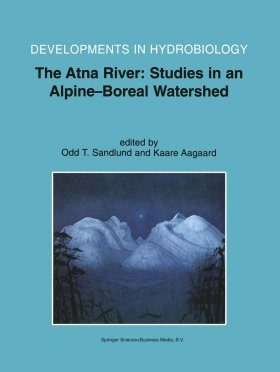 The Atna River: Studies in an Alpine-Boreal Watershed